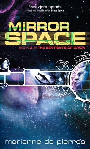 Mirror Space (The Sentients of Orion, #3)