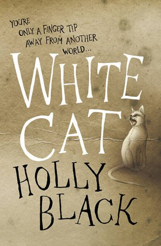 White Cat (The Curse-Workers, #1)