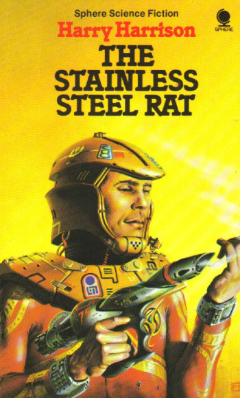 The Stainless Steel Rat (The Stainless Steel Rat, #1)