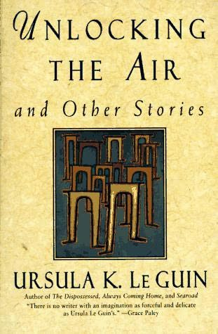 Unlocking the Air: And Other Stories