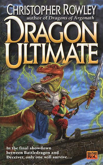 Dragon Ultimate (Bazil Broketail, #7)