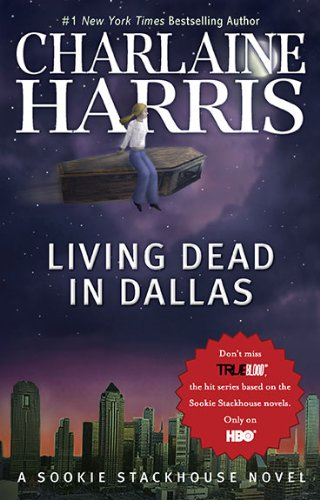 Living Dead in Dallas (The Southern Vampire Mysteries, #2)