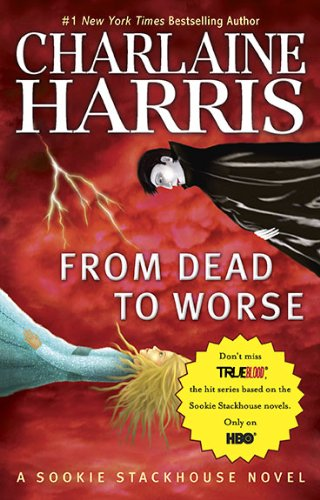 From Dead to Worse (The Southern Vampire Mysteries, #8)
