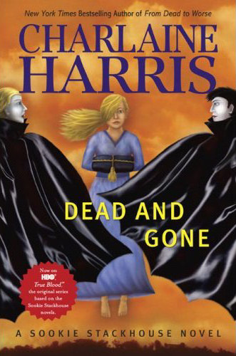 Dead and Gone (The Southern Vampire Mysteries, #9)