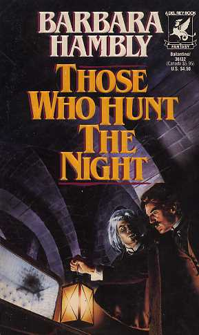 Those Who Hunt the Night (James Asher Chronicles, #1)