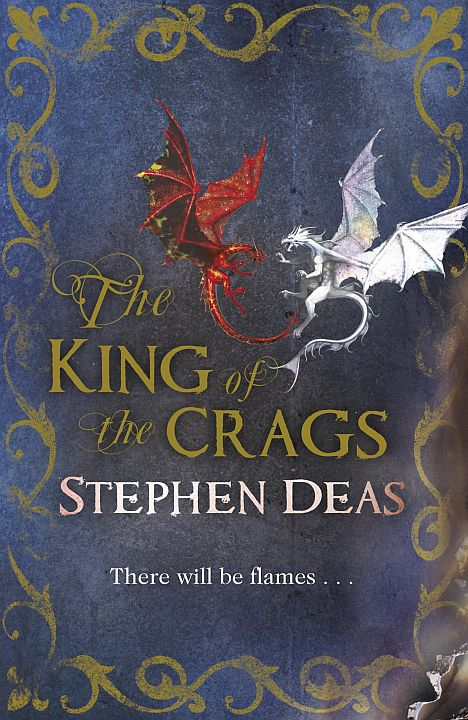 The King of the Crags (The Memory of Flames, #2)