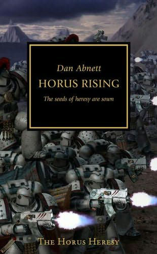 Horus Rising (Warhammer 40,000: The Horus Heresy, #1)