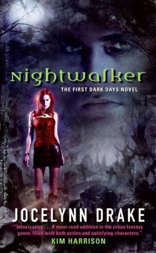 Nightwalker (The Dark Days Series, #1)