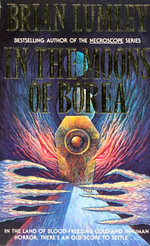 In the Moons of Borea (Titus Crow, #5)