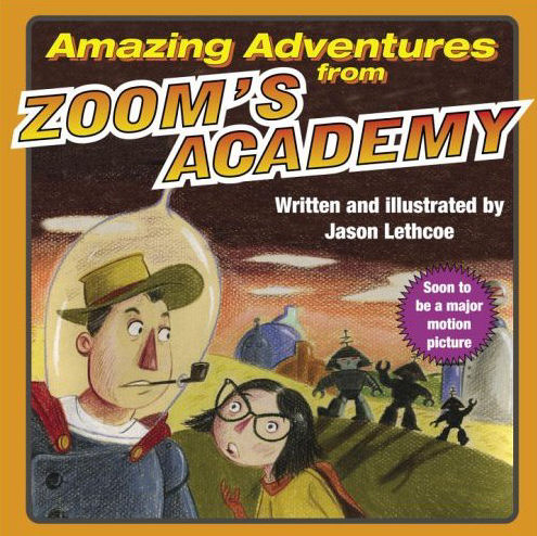 Amazing Adventures from Zoom's Academy (Amazing Adventures from Zoom's Academy, #1)
