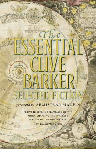 The Essential Clive Barker: Selected Fictions