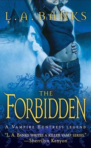 The Forbidden (Vampire Huntress Legend Novels, #5)