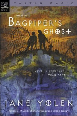 The Bagpiper's Ghost (Tartan Magic, #3)