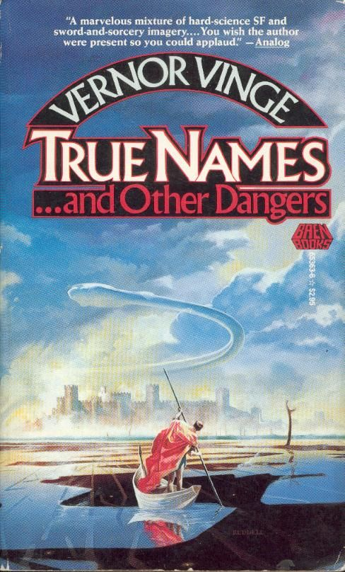 True Names and Other Dangers