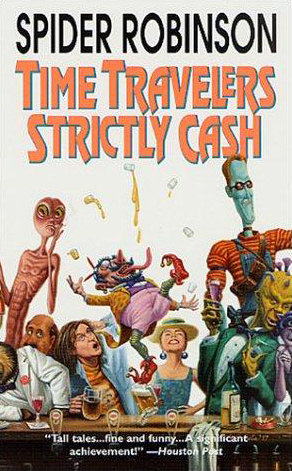 Time Travelers Strictly Cash (Callahan's Place, #2)