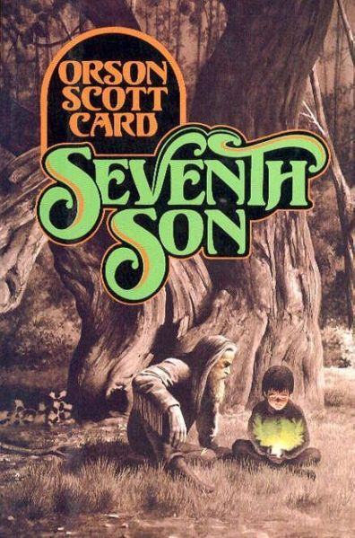 Seventh Son (The Tales of Alvin Maker, #1)