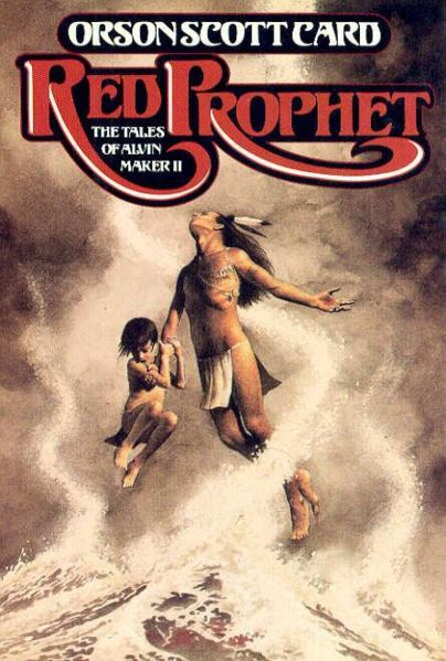 Red Prophet (The Tales of Alvin Maker, #2)