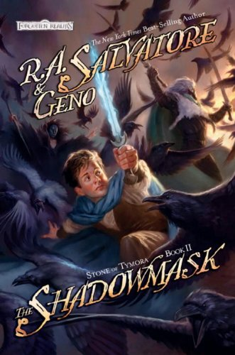 The Shadowmask (Stone of Tymora, #2)