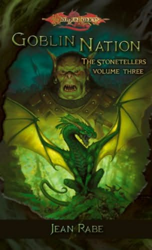 Goblin Nation (Dragonlance: The Stonetellers, #3)