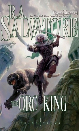 The Orc King (Transitions, #1)