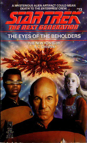 The Eyes of the Beholder (Star Trek: The Next Generation (numbered novels), #13)