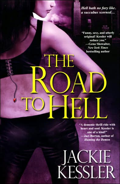 The Road to Hell (Hell on Earth, #2)