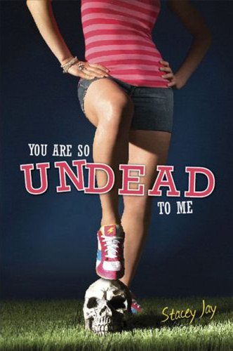 You Are So Undead to Me (Megan Berry, Zombie Settler, #1)