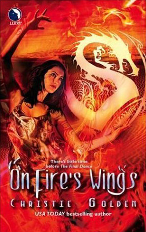 On Fire's Wings (Final Dance, #1)