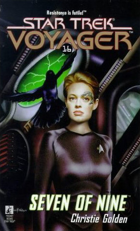 Seven of Nine (Star Trek: Voyager (numbered novels), #16)