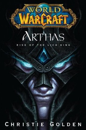 Arthas: The Rise of the Lich King