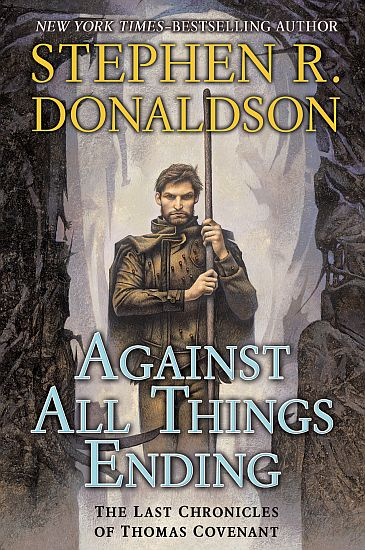 Against All Things Ending (The Last Chronicles of Thomas Covenant, #3)