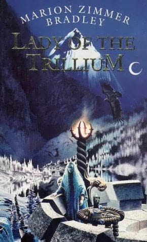 Lady Of The Trillium Trillium 4 By Marion Zimmer Bradley