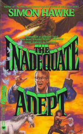 The Inadequate Adept (The Reluctant Sorcerer, #2)