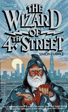 The Wizard of 4th Street (Wizard of 4th Street, #1)