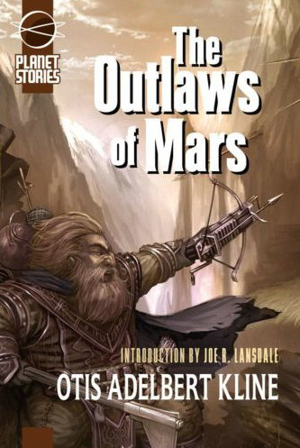 The Outlaws of Mars (Mars Series / The Swordsman of Mars, #2)