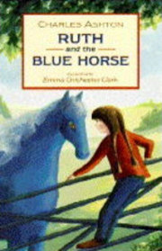 Ruth and the Blue Horse