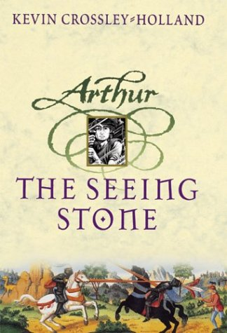 The Seeing Stone (Arthur Trilogy, #1)
