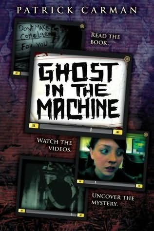 Ghost in the Machine (Skeleton Creek, #2)