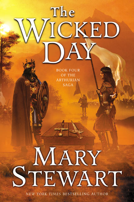 The Wicked Day (Merlin / The Arthurian Saga, #4)