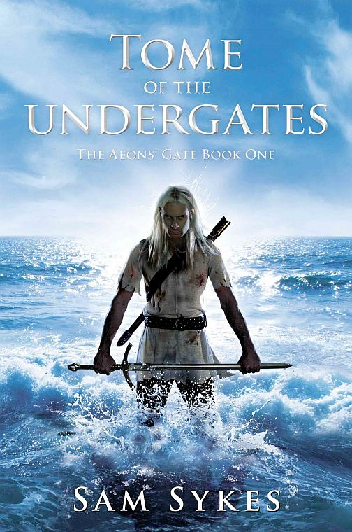 Tome of the Undergates (The Aeons' Gate, #1)