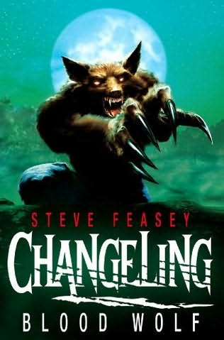 Blood Wolf (Changeling, #3)