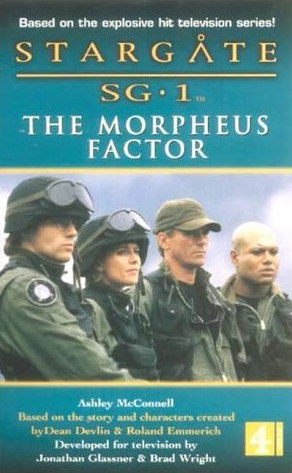 The Morpheus Factor (Stargate SG-1 (Ashley McConnell), #4)