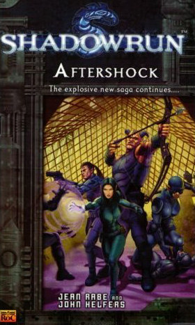 Aftershock (Shadowrun (Series 2), #5)