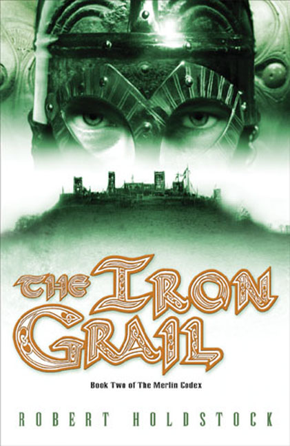 The Iron Grail (The Merlin Codex, #2)