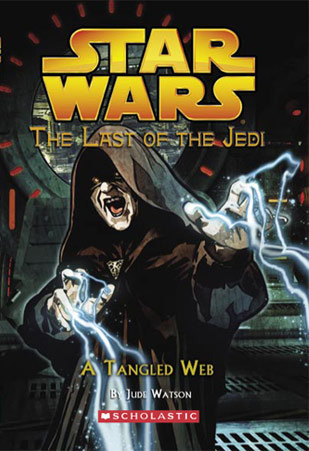 A Tangled Web (Star Wars: The Last of the Jedi, #5)