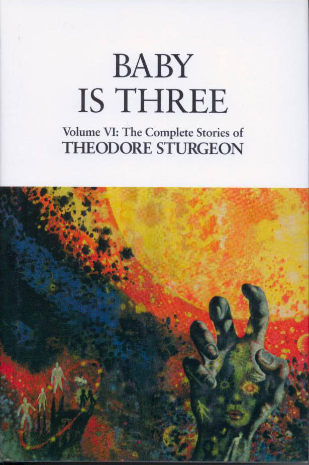 Baby Is Three (The Complete Stories of Theodore Sturgeon, #6)