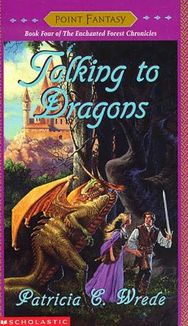 Talking to Dragons (The Enchanted Forest Chronicles, #4)