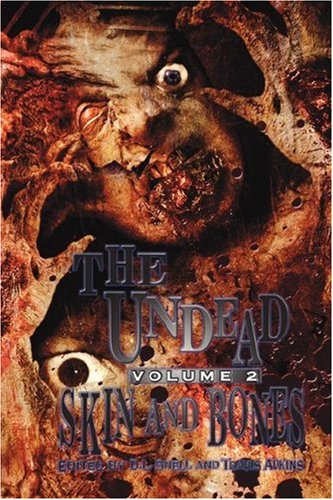 The Undead: Skin and Bones (The Undead, #2)