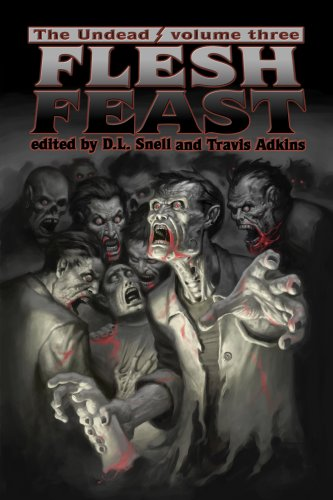 The Undead: Flesh Feast (The Undead, #3)