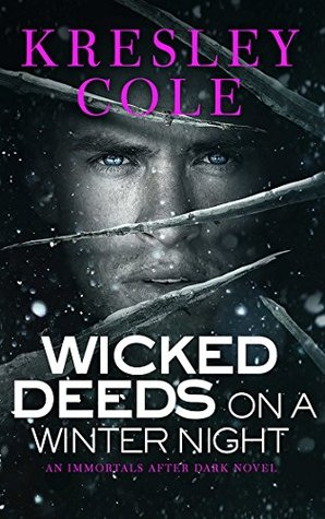 Wicked Deeds on a Winter's Night (The Immortals After Dark, #3)